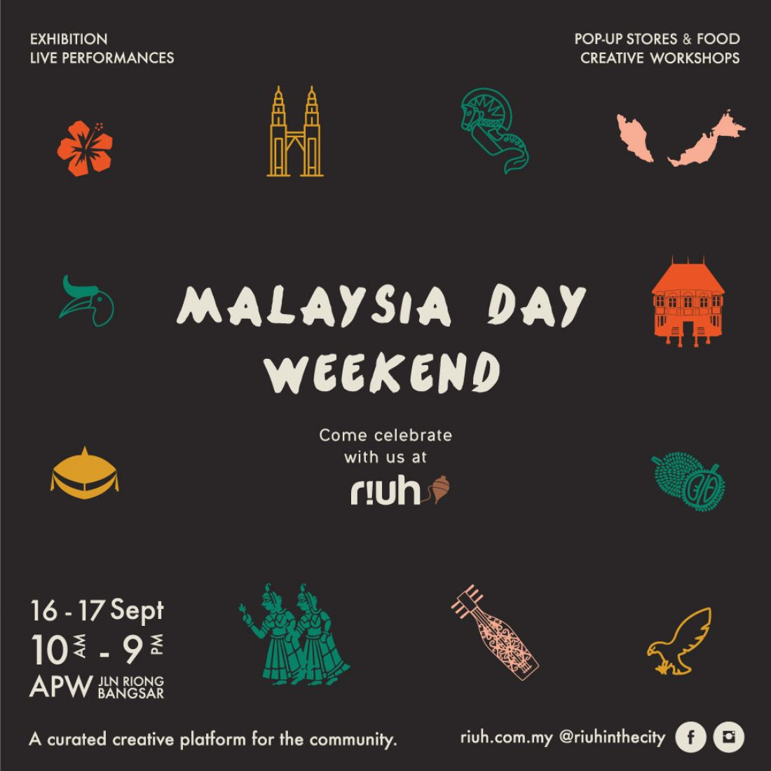 RIUH EVENT | RIUH: Malaysia Day Weekend